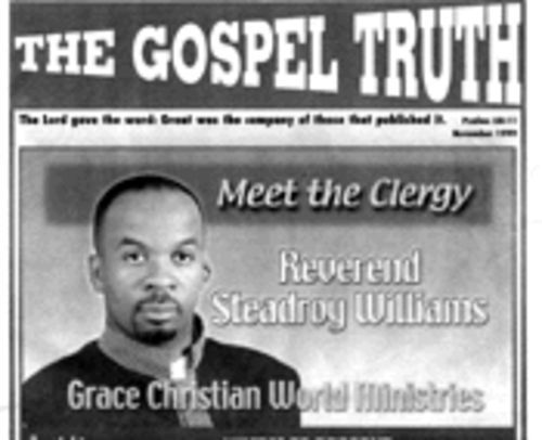 A month after gracing the cover of The Gospel Truth newspaper, Williams nearly lost his church