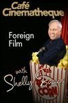 Foreign Film With Shelly Isaacs