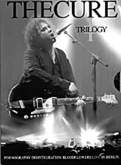 The Cure Trilogy (Eagle Vision DVD)