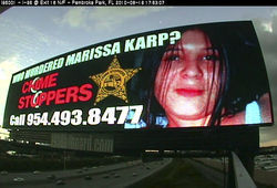 Since 2005, the Karp family has taken out a billboard on the anniversary of the crime.