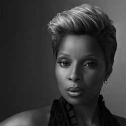 Much obliged, Ms. Blige.