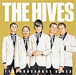 The Hives, Tyrannosaurus Hives (Epitaph)